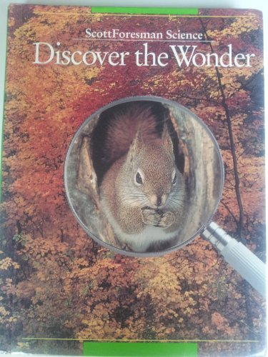 9780673427526: Scott Foresman Science: Discover the Wonder (Grade 2) [Hardcover] by