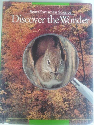 9780673427526: Scott Foresman Science: Discover the Wonder (Grade 2)