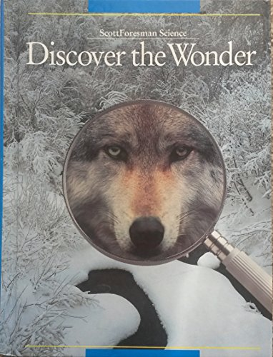 9780673427564: Discover the Wonder