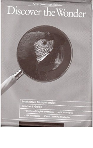 9780673428646: Scott Foresman Science: Discover the Wonder - Interactive Transparencies (Teacher's Guide)