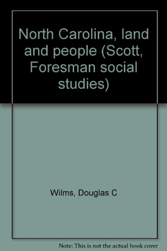 9780673430588: North Carolina, land and people (Scott, Foresman social studies)