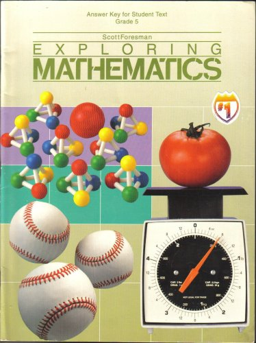9780673456953: Exploring Mathematics Answer Key for Student Text, Grade 5