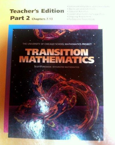 9780673457479: Transition Mathematics, Part 2: Chapters 7-13, Teacher's Edition