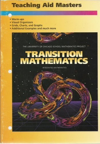 9780673457509: Transition Mathematics Teaching Aid Masters (University of Chicago School Mathematics Project) by various (1995) Paperback