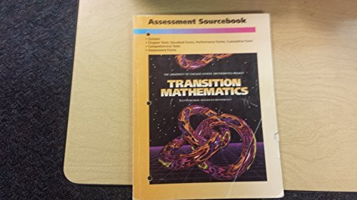 9780673457523: Transition Mathematics Assessment Sourcebook (University of Chicago School Mathematics Project)