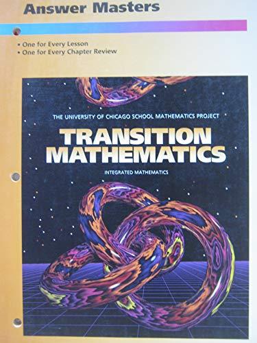 9780673457530: Transition Mathematics Answer Masters (University of Chicago School Mathematics Project)