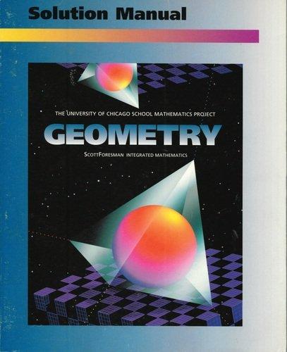 9780673457950: UCSMP Geometry: Solution Manual (University of Chicago School Mathematics Project)
