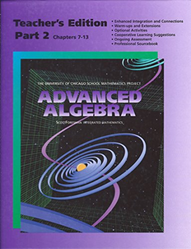 9780673458063: UCSMP Advanced Algebra - Teacher's Edition Part 2 (University of Chicago School Mathematics Project)