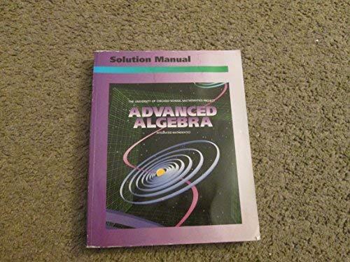 9780673458148: Advanced Algebra: Solution Manual (University of Chicago School Mathematics Project)