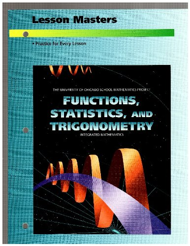 9780673459312: Lesson Masters (The University of Chicago School Mathematics Project: Functions, Statistics, and Trigonometry: Integrated Mathematics)
