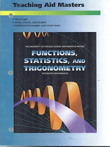 UCSMP Teaching Aid Masters: Functions, Statistics, and: Addison-Wesley Educational Publishers,