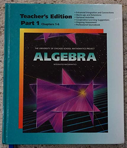 9780673459534: Algebra Teacher Edition (University of Chicago School Mathematics Project, Part 1 Chapters 1-6)