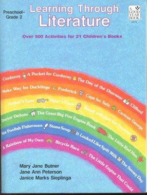 9780673460769: Learning Through Literature: Over 500 Activities for 21 Children's Books Preschool-Grade 2