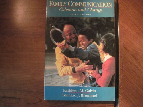 9780673461209: Family Communication: Cohesion and Change