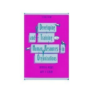 9780673461605: Developing and Training Human Resources in Organizations
