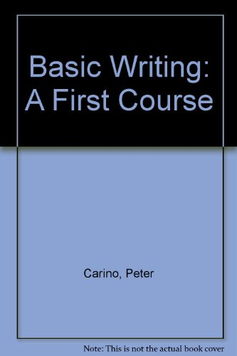 9780673462329: Basic Writing: A First Course