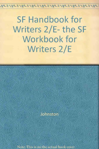 SF Handbook for Writers 2/E, the SF Workbook for Writers 2/E: Johnston