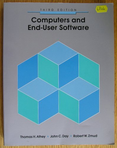 Computers and End-User Software: Thomas H. Athey,