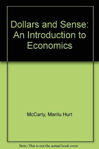 9780673463234: Dollars and Sense: An Introduction to Economics