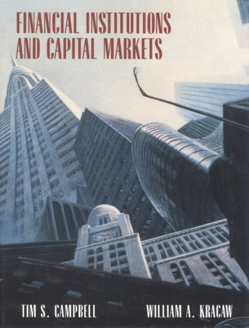 Financial Institutions and Capital Markets: Tim S. Campbell,