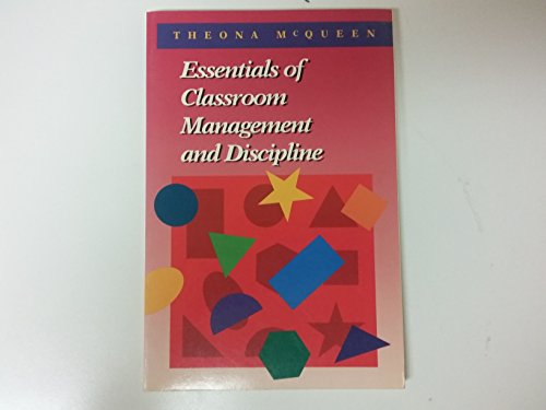 9780673463548: Essentials of Classroom Management and Discipline