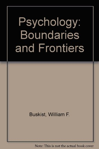 9780673463616: Psychology: Boundaries and Frontiers