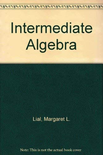 9780673464651: Intermediate Algebra