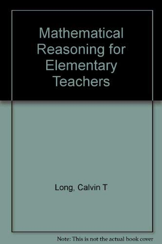 9780673464835: Mathematical Reasoning for Elementary Teachers