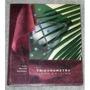 Trigonometry: Margaret L. Lial,