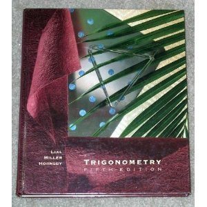 Trigonometry: Margaret L. Lial;