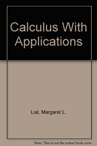 9780673467263: Calculus With Applications