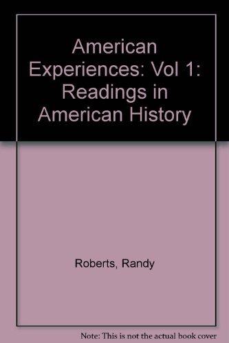 9780673467362: American Experiences: Readings in American History