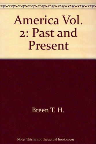 America Vol. 2 : Past and Present: Divine, Robert A.