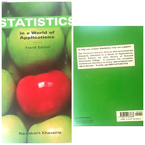 9780673467683: Elementary Statistics in a World of Applications (4th Edition)