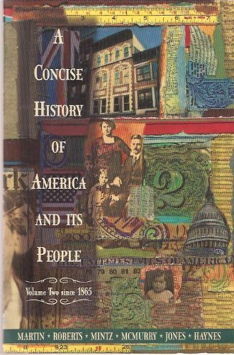 A Concise History of America and Its: James Kirby Martin