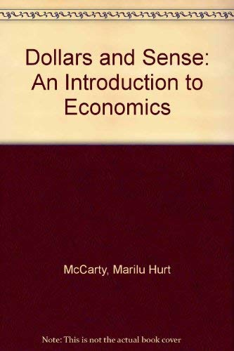 9780673468062: Dollars and Sense: An Introduction to Economics