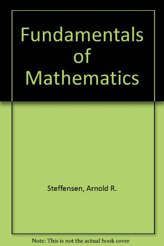 Fundamentals of Mathematics: L. Murphy Johnson;
