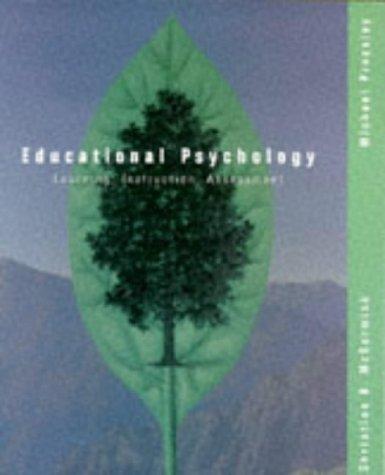 Educational Psychology: Learning, Instruction, Assessment: Christine B. McCormick,