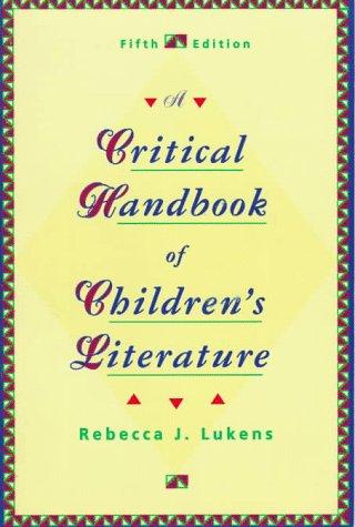 9780673469373: A Critical Handbook of Children's Literature