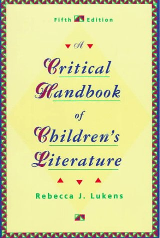 9780673469373: A Critical Handbook of Children's Literature