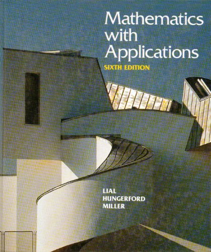 Mathematics With Applications: In the Management, Natural,: Margaret L. Lial,