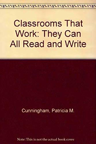 9780673469618: Classrooms That Work: They Can All Read and Write