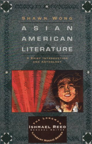 9780673469779: Asian American Literature: A Brief Introduction and Anthology