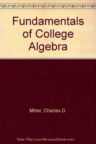 9780673469922: Fundamentals of College Algebra