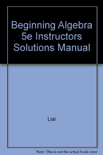 9780673485700: Beginning Algebra 5e Instructors Solutions Manual