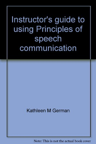 Instructor's guide to using Principles of speech: German, Kathleen M