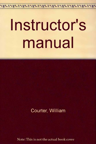 Instructor's manual: Courter, William