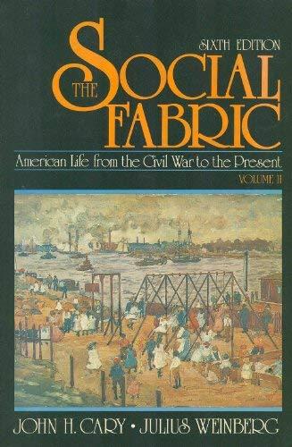 Social Fabric: Julius R. Weinberg;