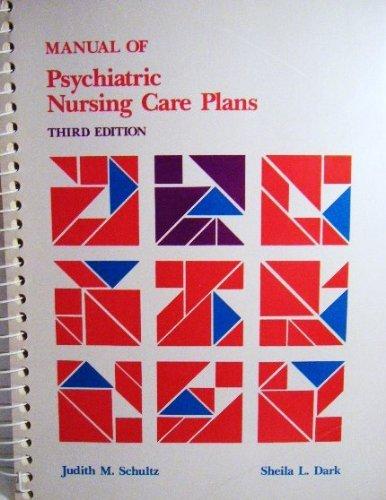 9780673520494: Manual of Psychiatric Nursing Care Plans