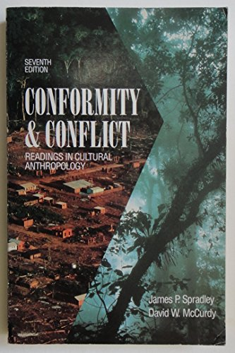 Conformity & Conflict: Readings in Cultural Anthropology (0673520730) by David W. McCurdy; James P. Spradley